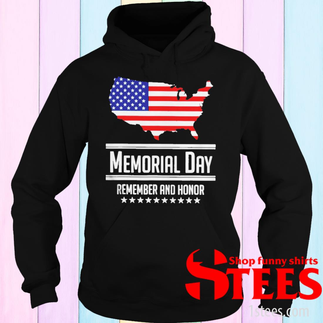 American Flag Memorial Day Remember And Honor T-Shirt hoodie