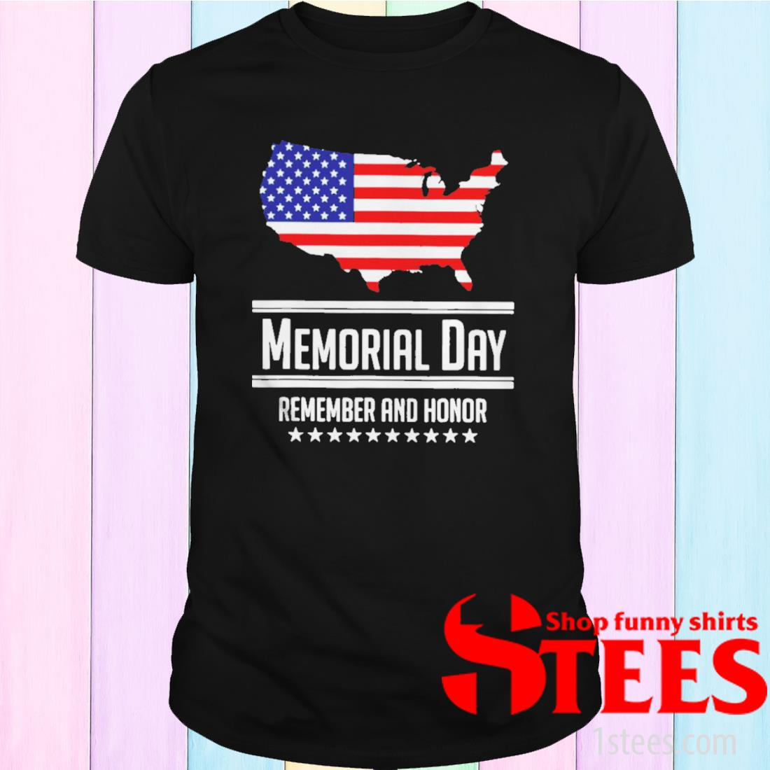 American Flag Memorial Day Remember And Honor T-Shirt