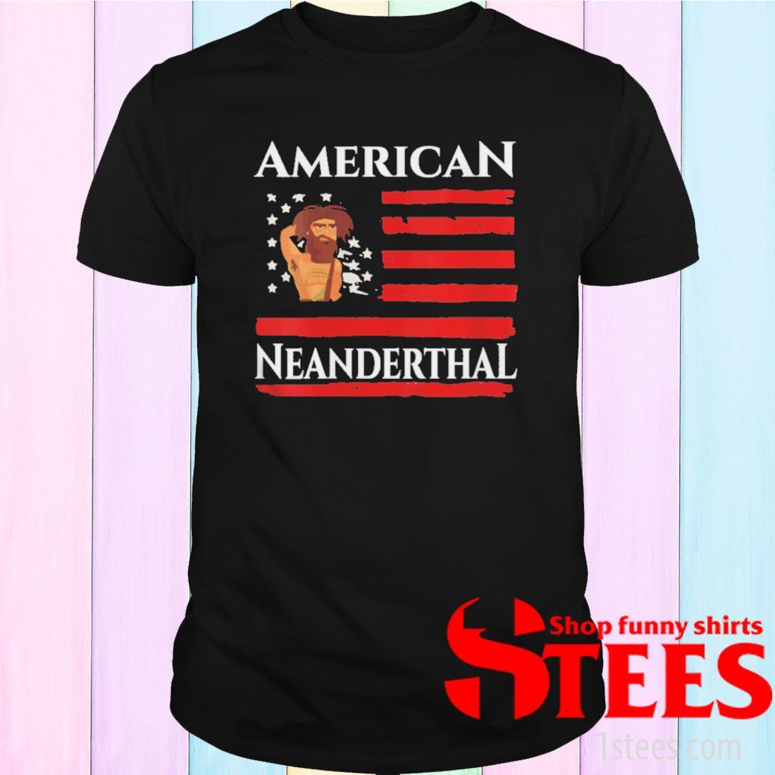 American Neanderthal Us Flag Proud T-Shirt