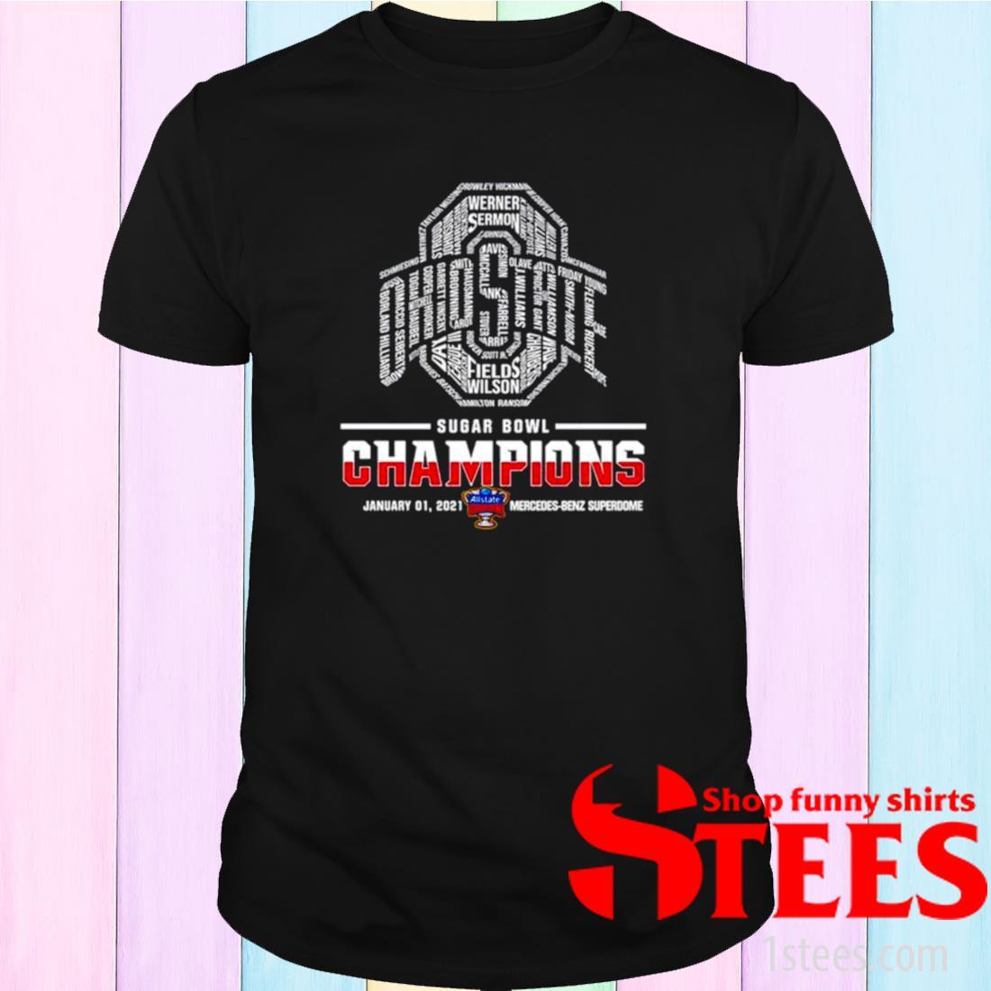 Ohio State Buckeyes Sugar Bowl Champions 2021 Mercedes Benz Superdome Shirt