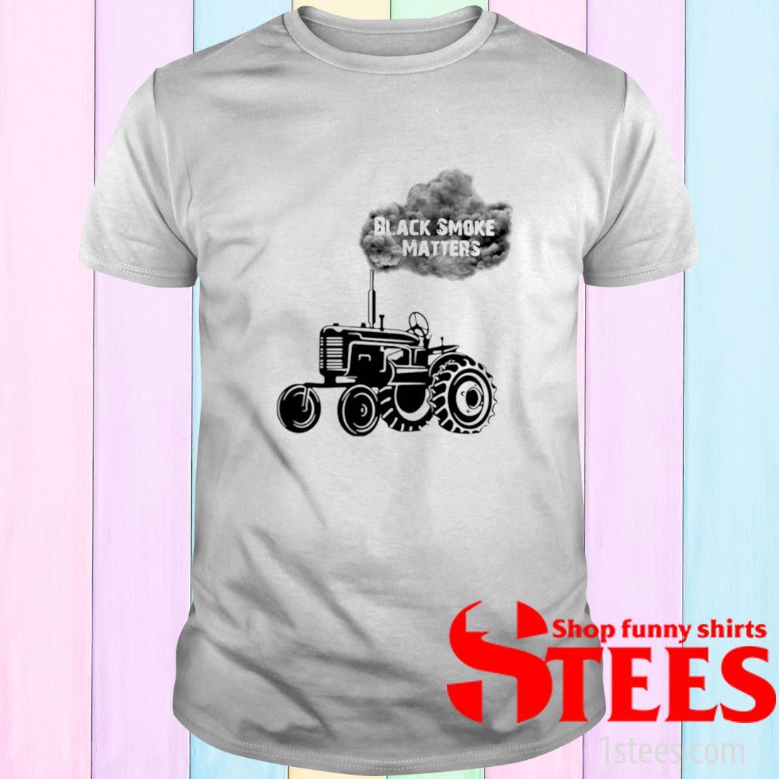 Black Smoke Matters Tractor Shirt