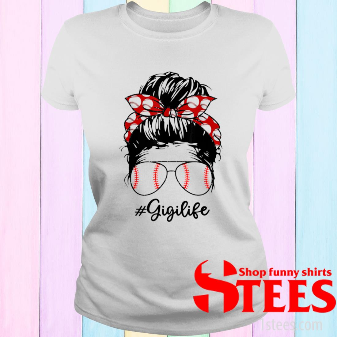 Bun Hair Softball Guigi Lifes With Sunglasses Shirt ladies tee