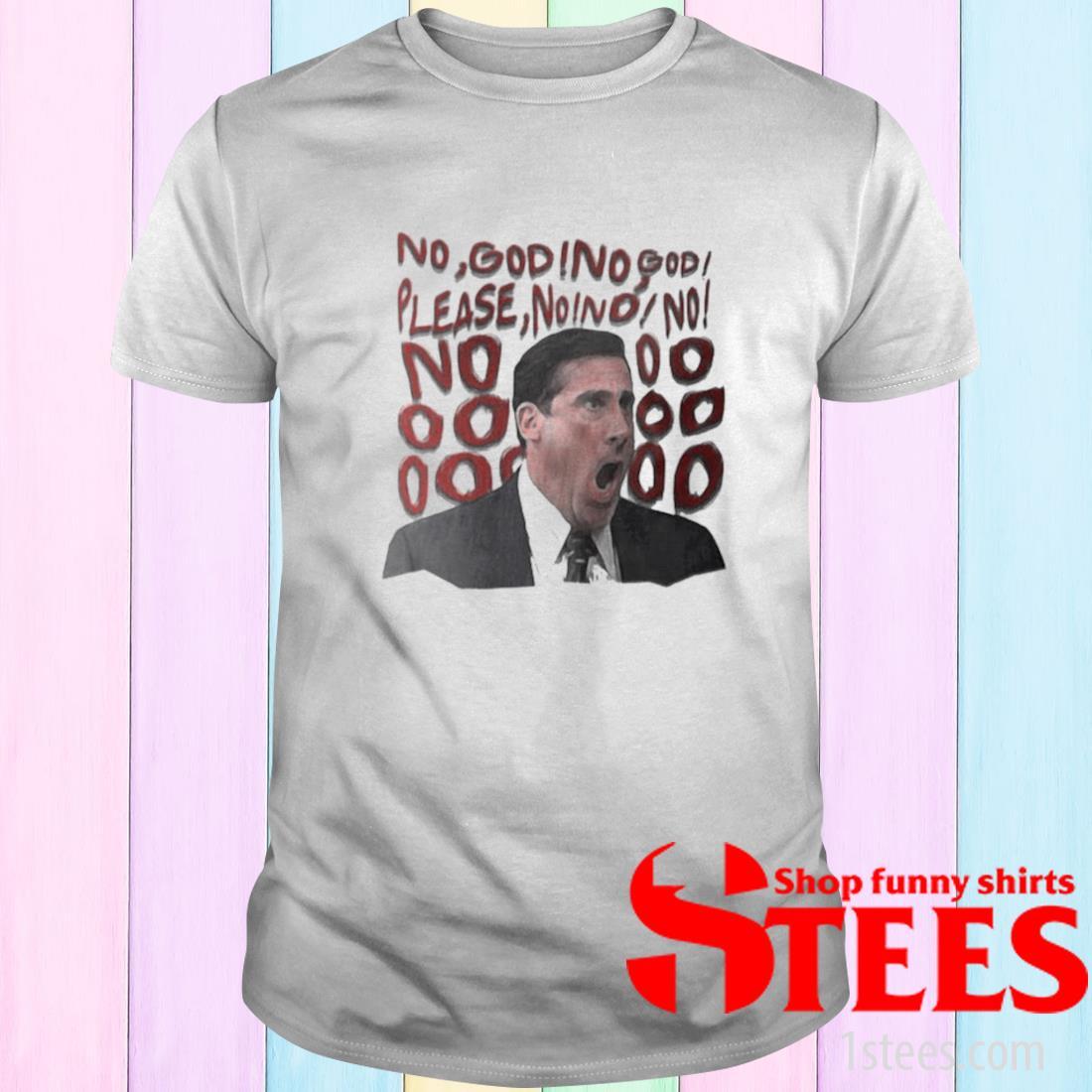 No God No God Please No Shirt