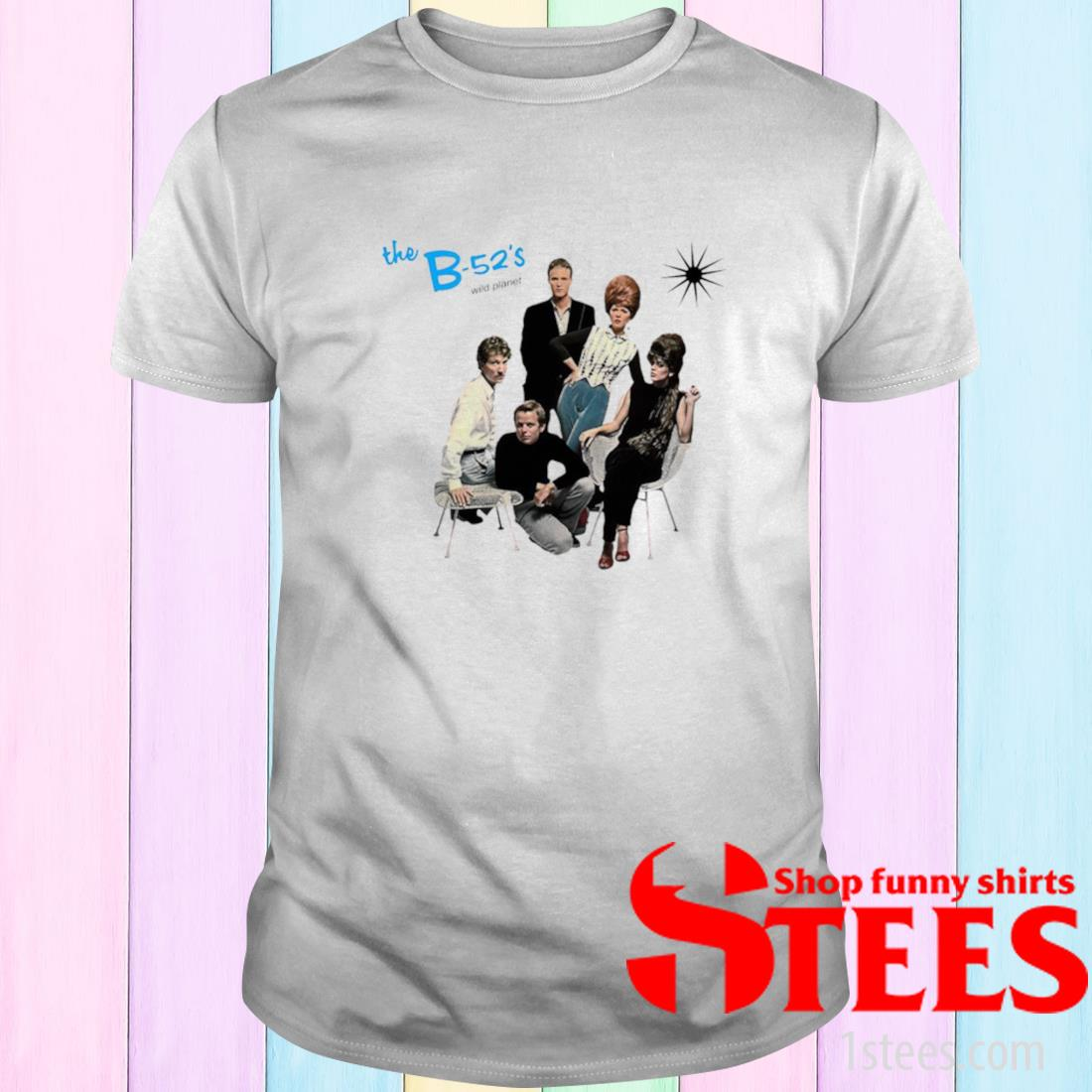 The B 52s Wild Planet Shirt