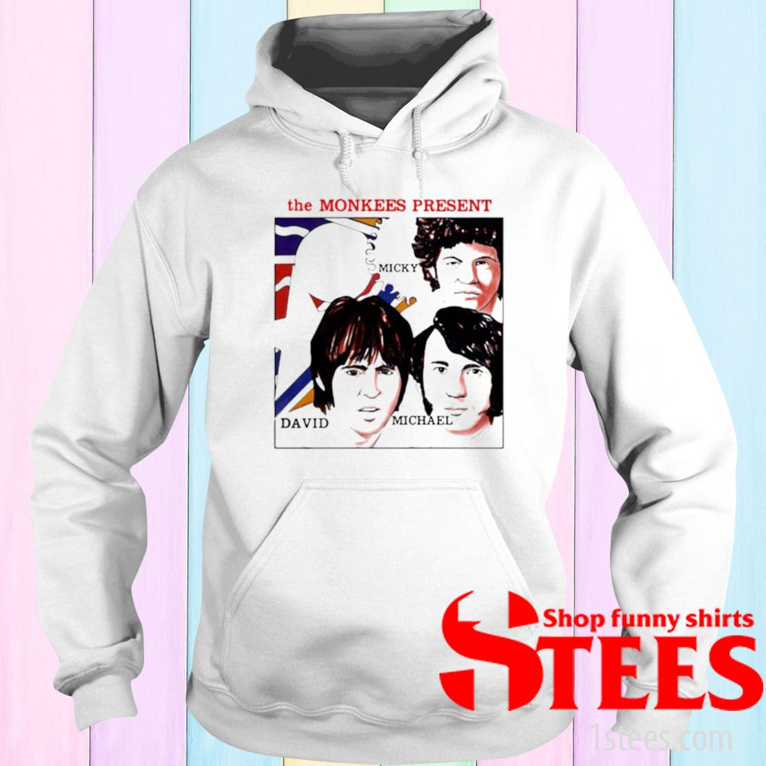 The Monkees Present Micky David And Michael Shirt hoodie