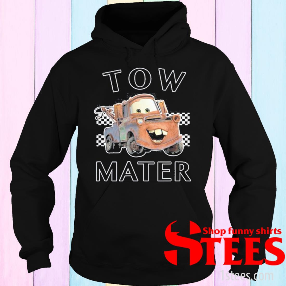Pixar Cars Tow Mater Finish Shirt hoodie
