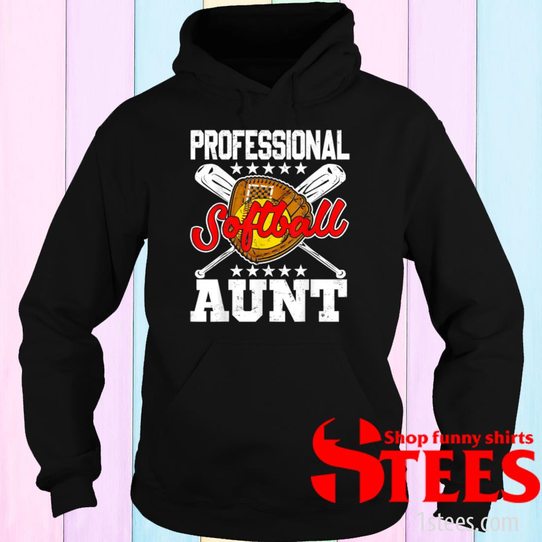 Professional Softball Aunt Happy Mother's Day Softball Lover Shirt hoodie