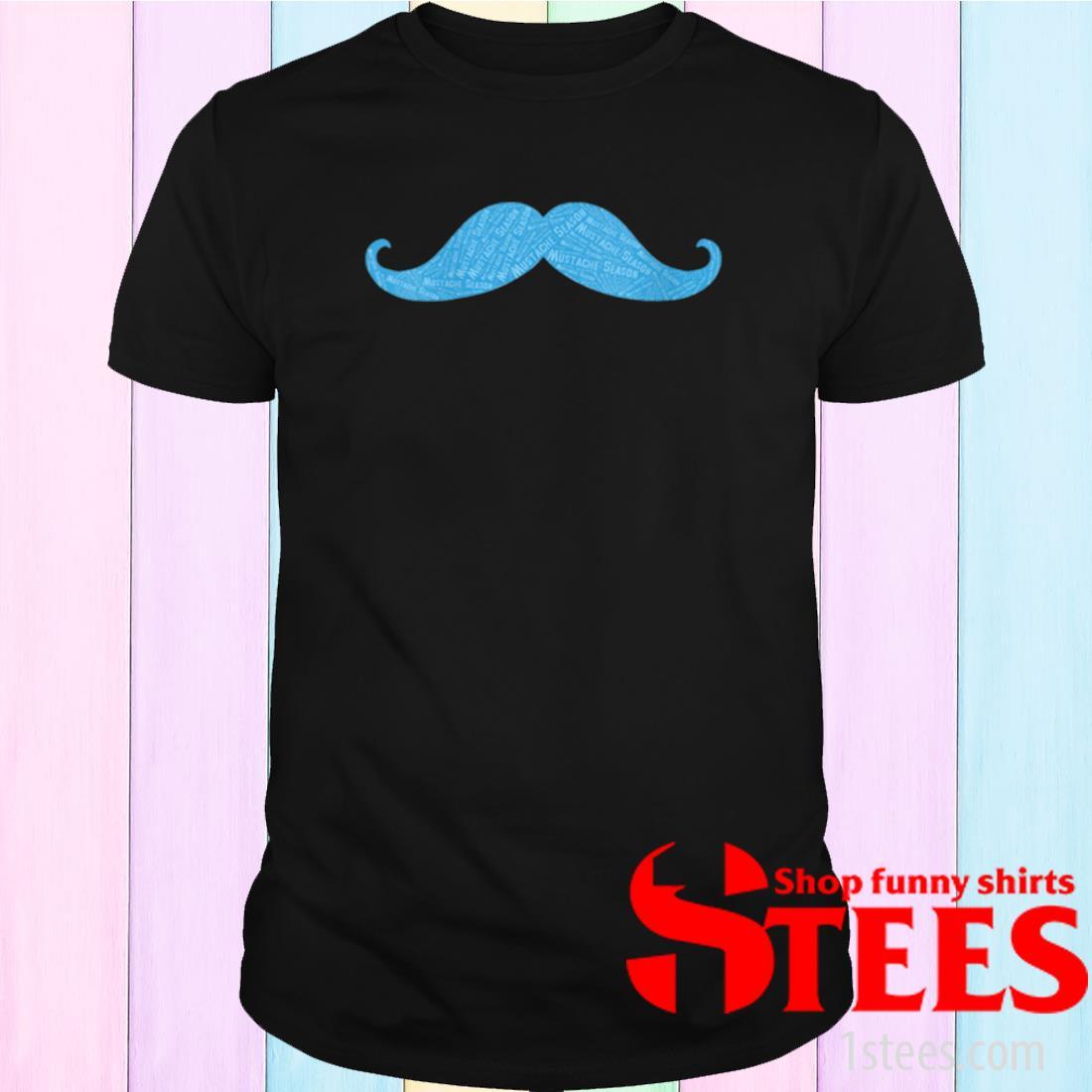 Prostate Cancer Awareness Mustache Shirt