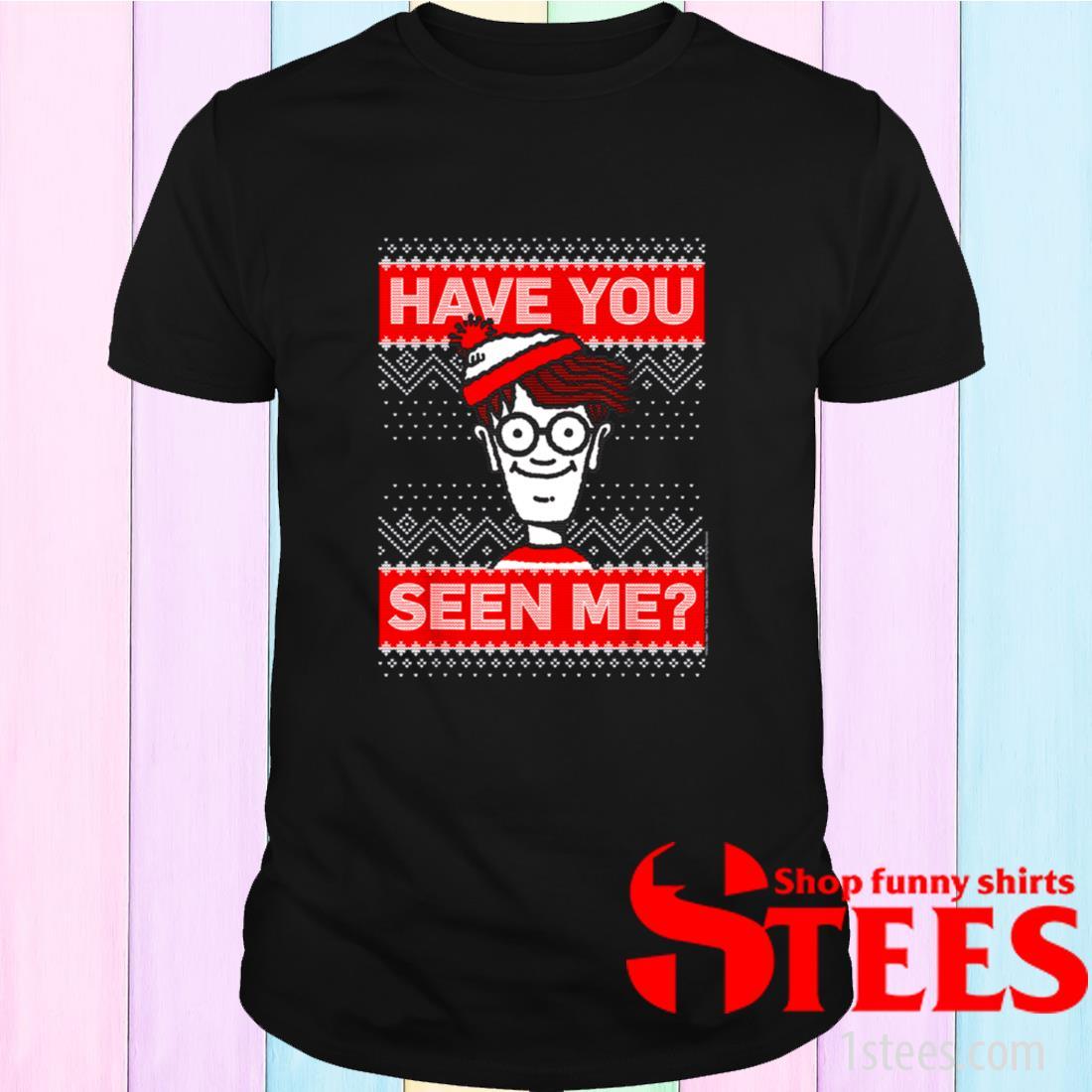 Where's Waldo Christmas Have You Seen Me Shirt