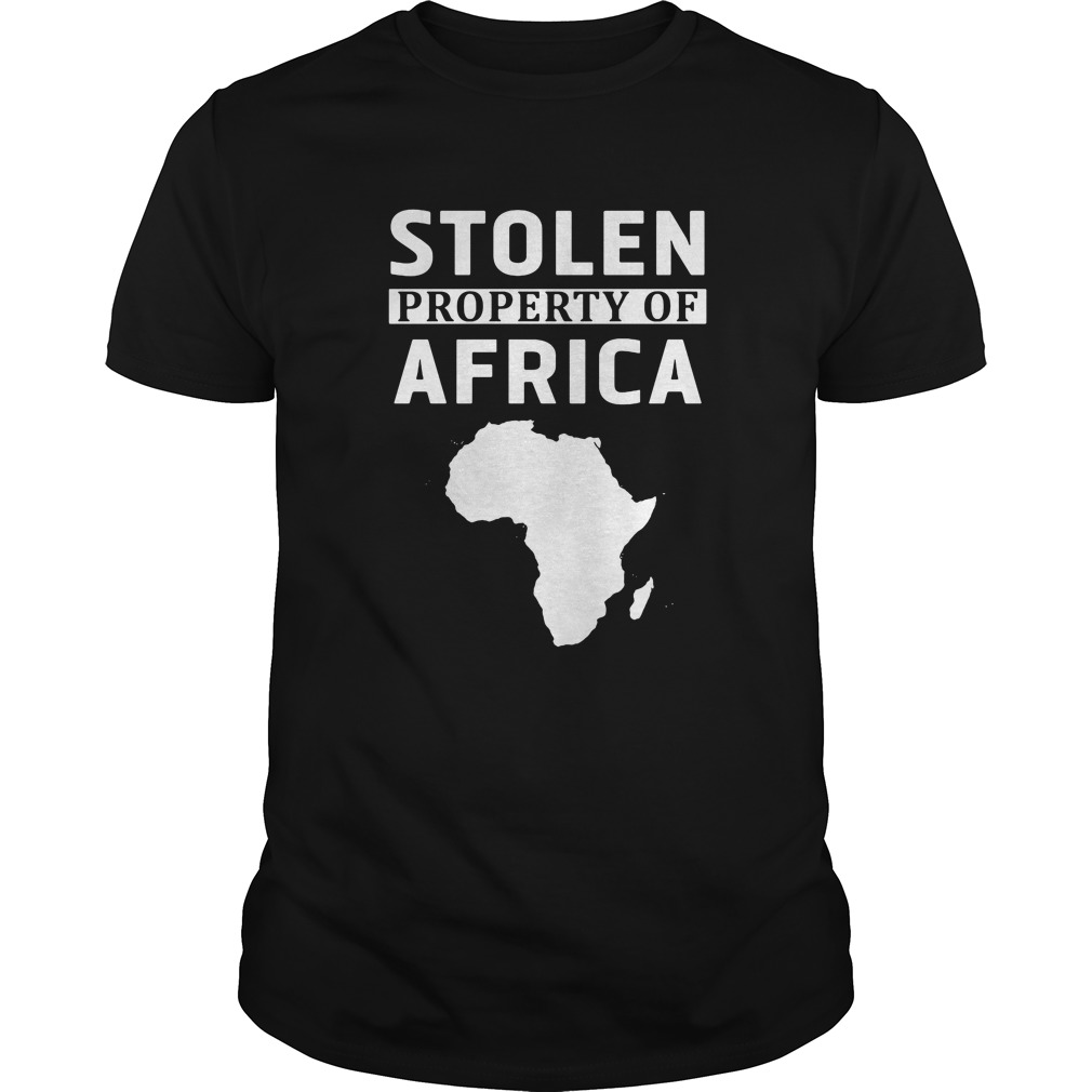 Stolen property of Africa shirt