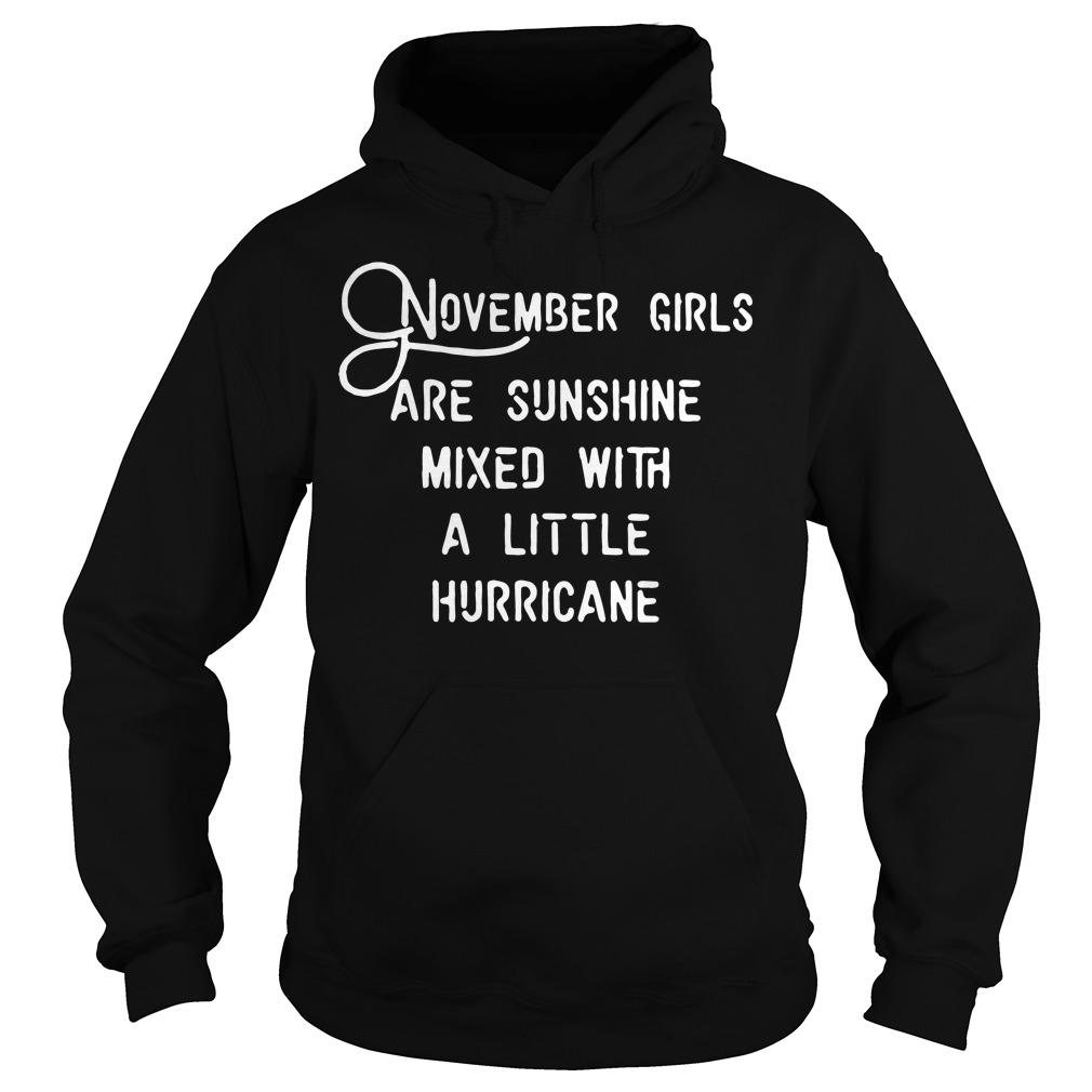 November girls are sunshine mixed a little hurricane hoodie