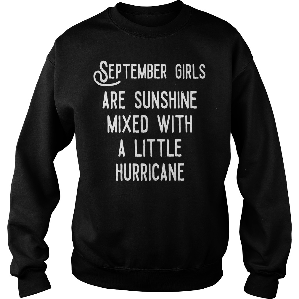 September girls are sunshine mixed a little hurricane sweater