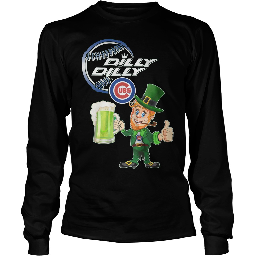 03a31a7480e Chicago Cubs Dilly Dilly St patrick s day Long sleeve