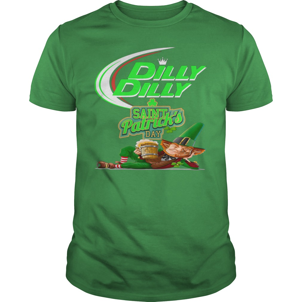 Dilly dilly Saint patrick's day Leprechaun shirt