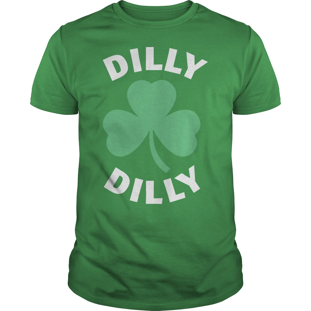 Dilly Dilly St patrick's day shamrock shirt