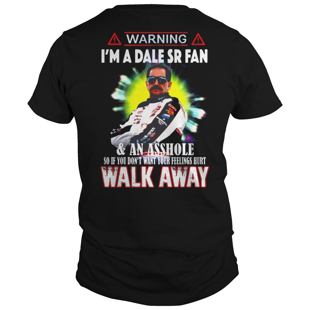 Warning I'm A Dale Sr Fan & An Asshole so if you don't want your feelings hurt walk away shirt