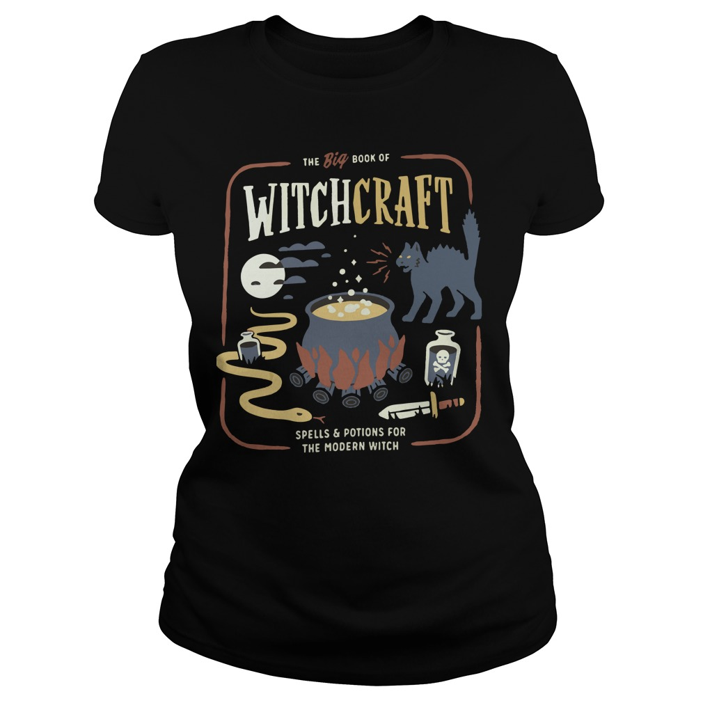 The big book of witchcraft spells and potions for the modern witch Ladies t-shirt