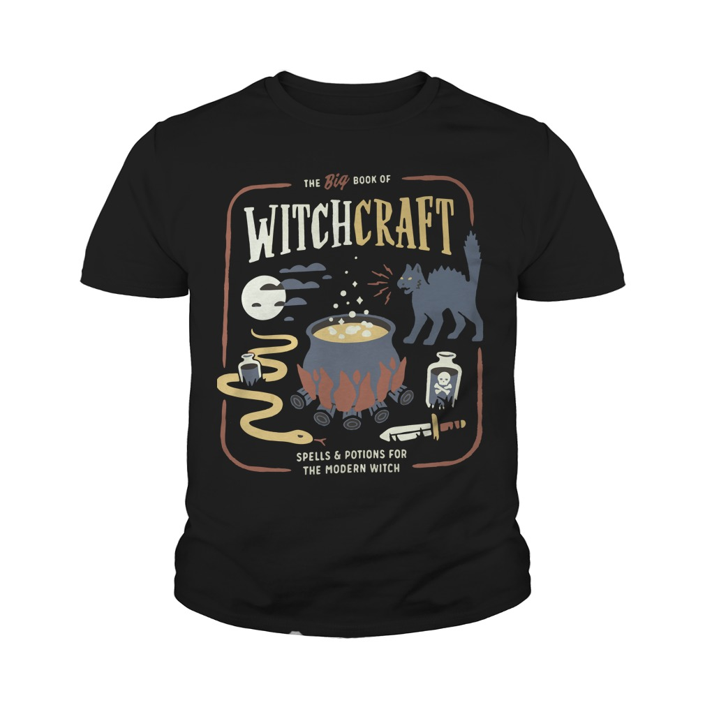 The big book of witchcraft spells and potions for the modern witch Youth shirt