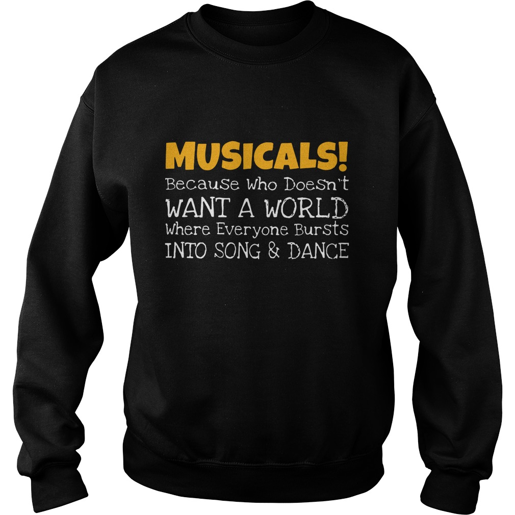 Musicals because who doesn't want a world sweater