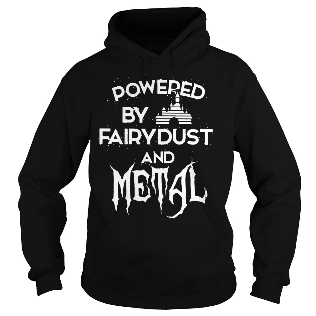 Powered by fairydust and metal Hoodie