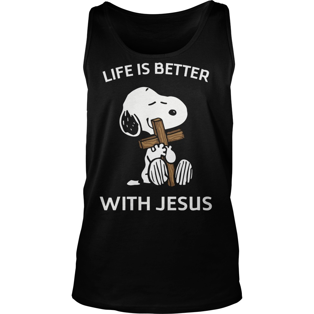 Snoopy life is better with Jesus tank top