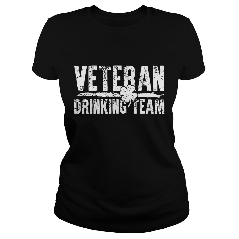 Veteran drinking team patrick's day Ladies t-shirt