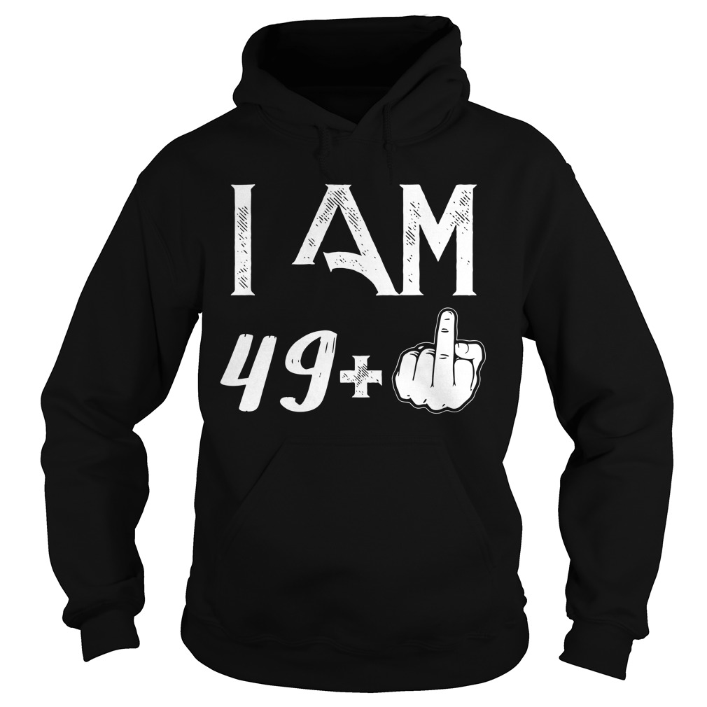 50 Years: 49 + middle finger Hoodie