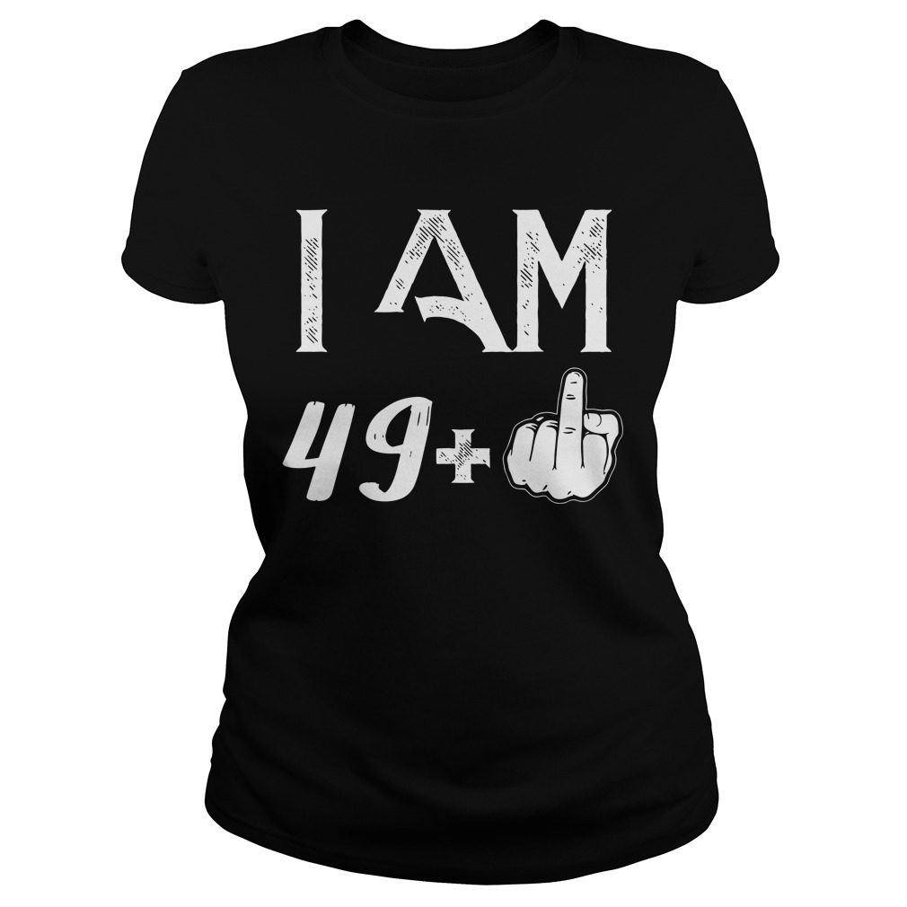 50 Years: 49 + middle finger Ladies t-shirt