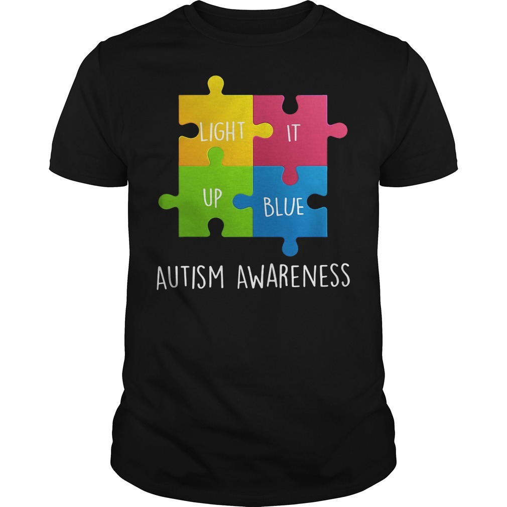 Autism Awareness Light it up Blue shirt