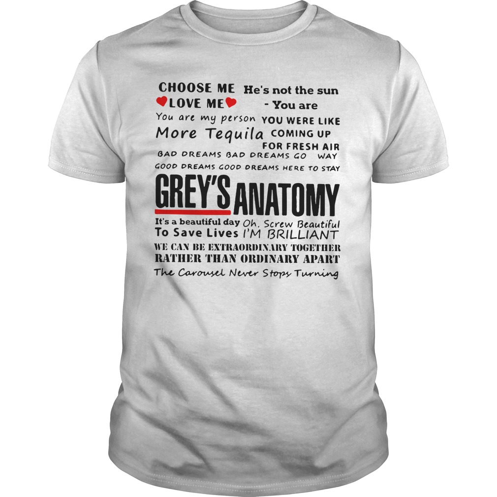 Official Choose me love me Grey Anatomy shirt