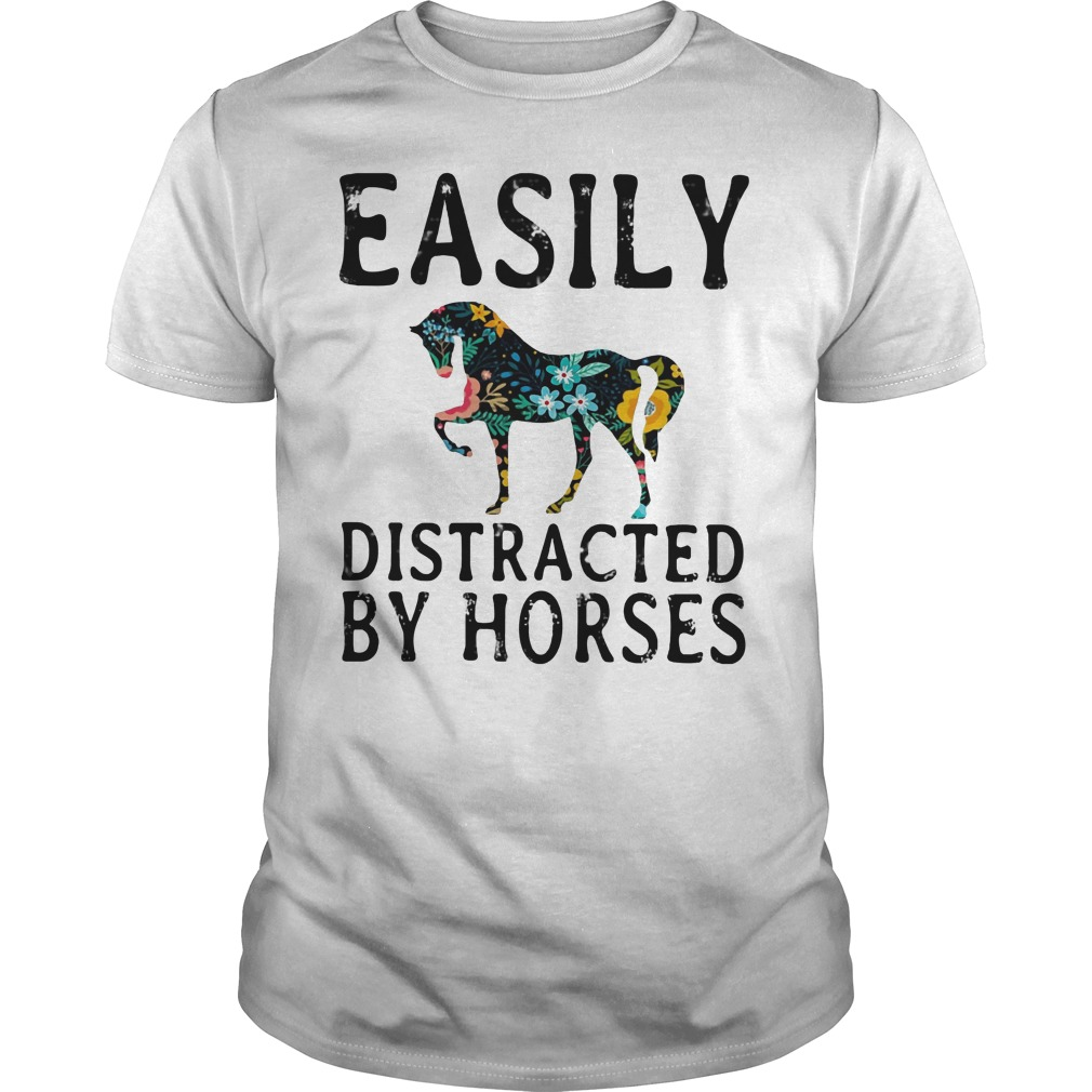 Easily distracted by horses Guys t shirt
