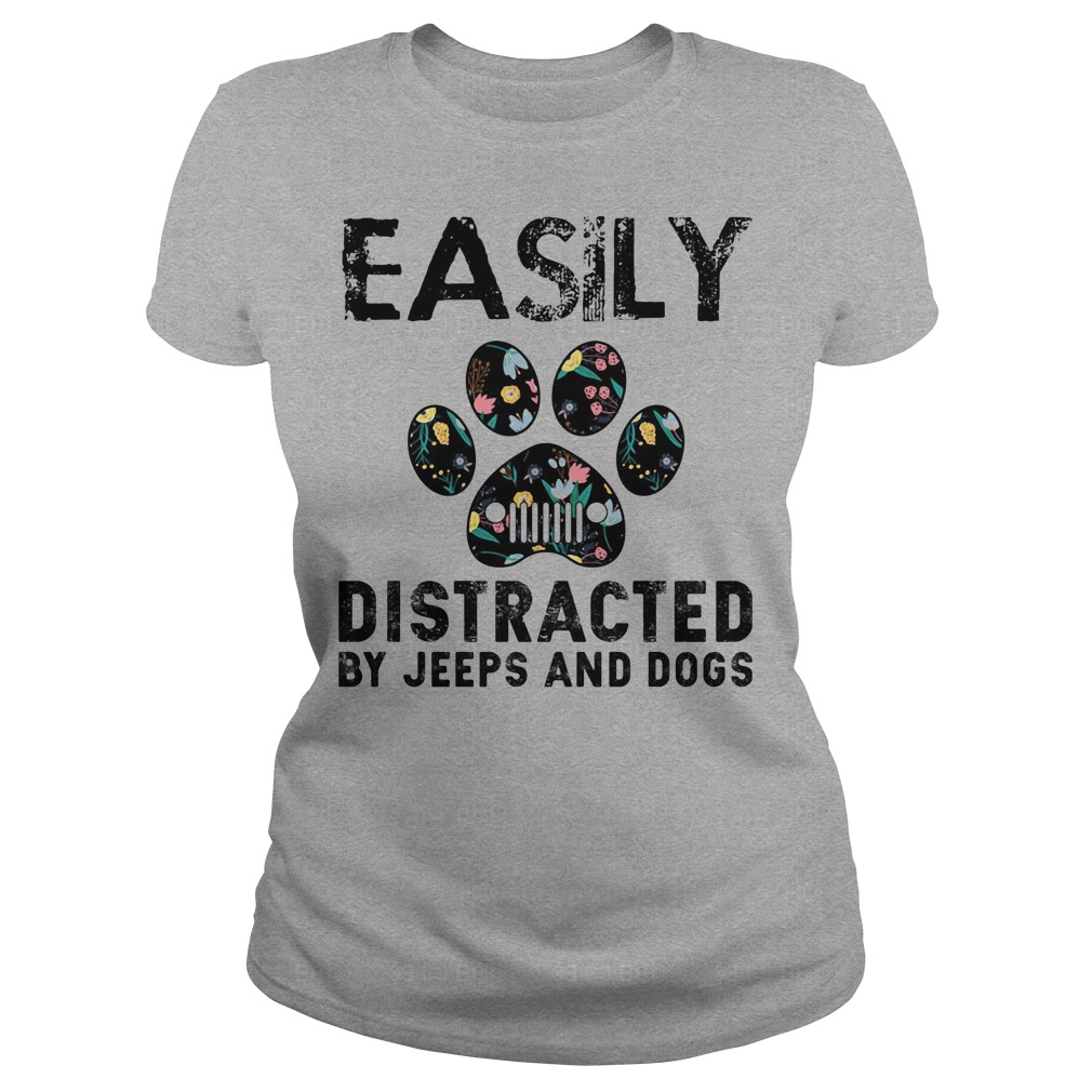 Easily distracted by Jeeps and Dogs ladies tee