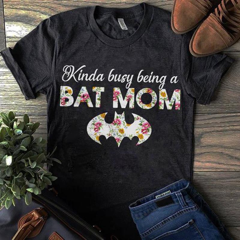 Kinda busy being a batmom shirt