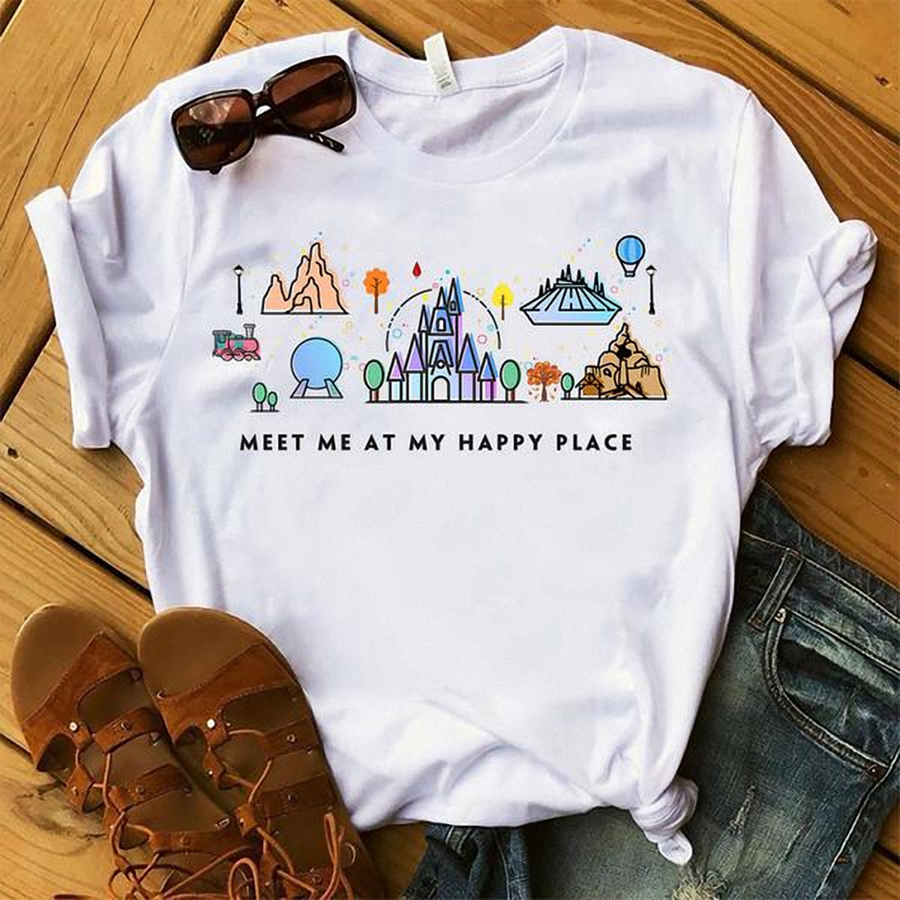 Meet Me At My Happy Place Shirt Hoodie Tank Top And Sweater