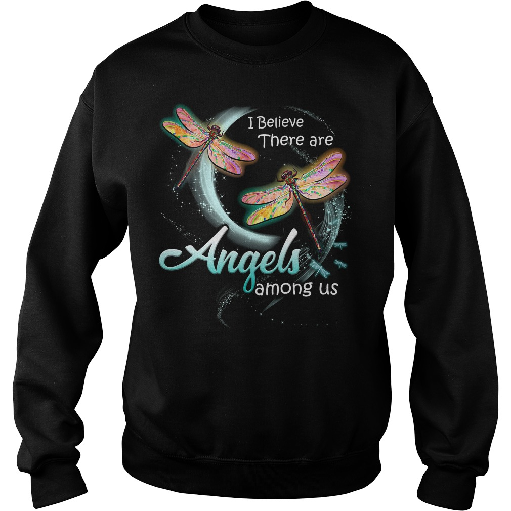 I believe there are angels among us Dragonfly Sweater