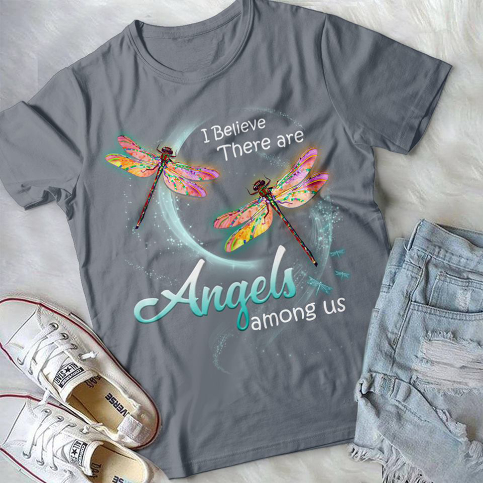 I believe there are angels among us Dragonfly shirt