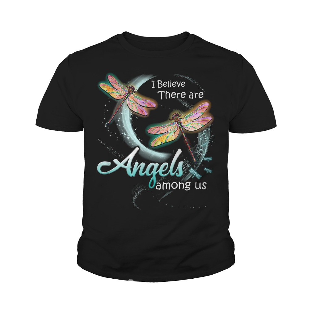 I believe there are angels among us Dragonfly Youth shirt