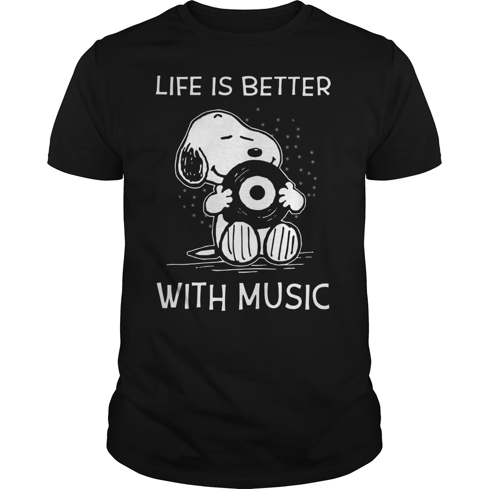 Snoopy life is better with music shirt