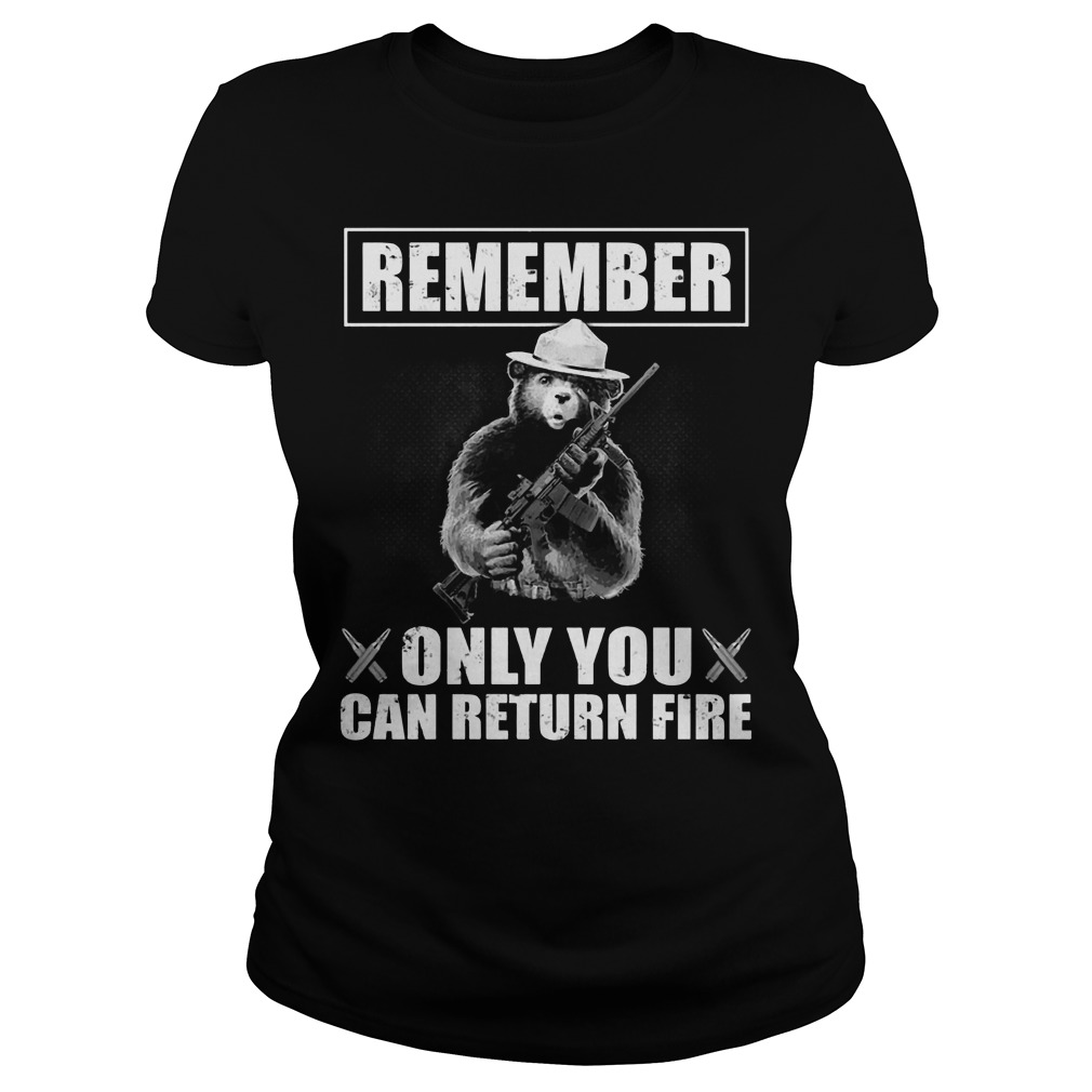 Smokey the Bear: Remember only you can return fire Ladies t-shirt