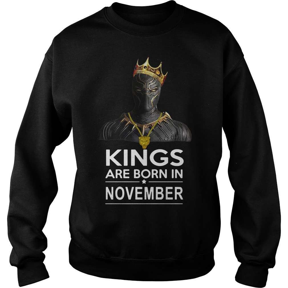 Black Panther kings are born in November sweater