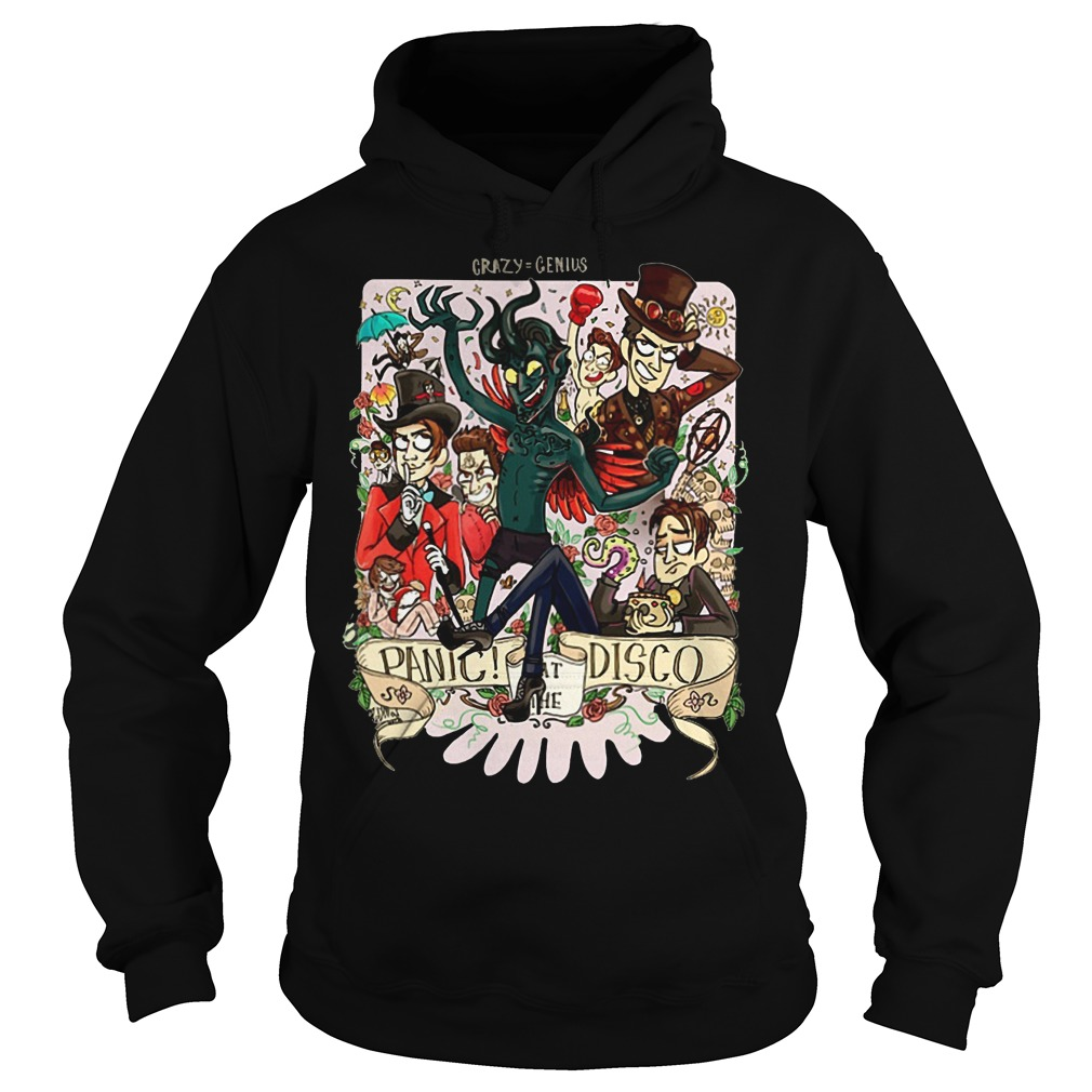 Crazy=genius panic at the Disco hoodie