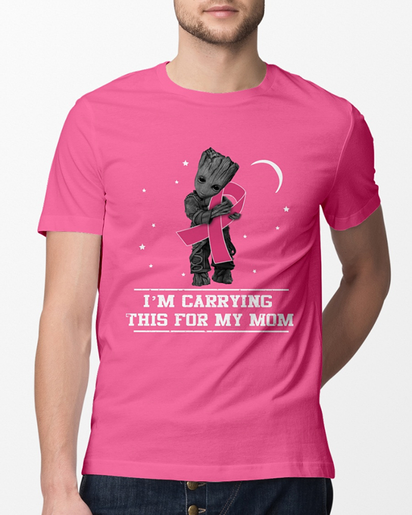 Groot hug Breast cancer I'm carrying this for my mom shirt