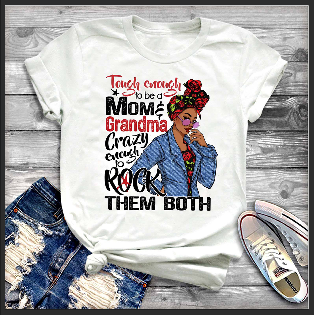 Tough enough to be a mom grandma crazy enough to rick them both shirt