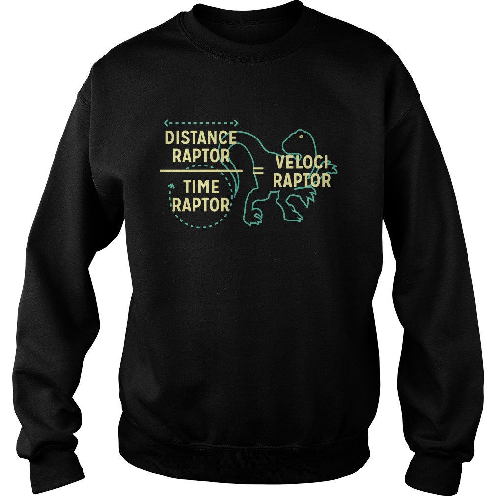 Distance Raptor Time Raptor Velociraptor sweater