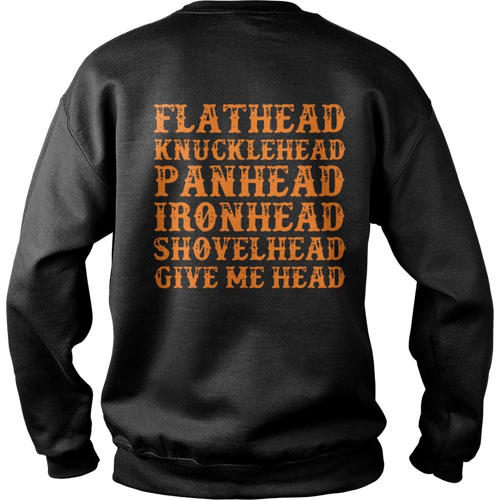 Flathead knucklehead panhead ironhead shovelhead give me head sweater