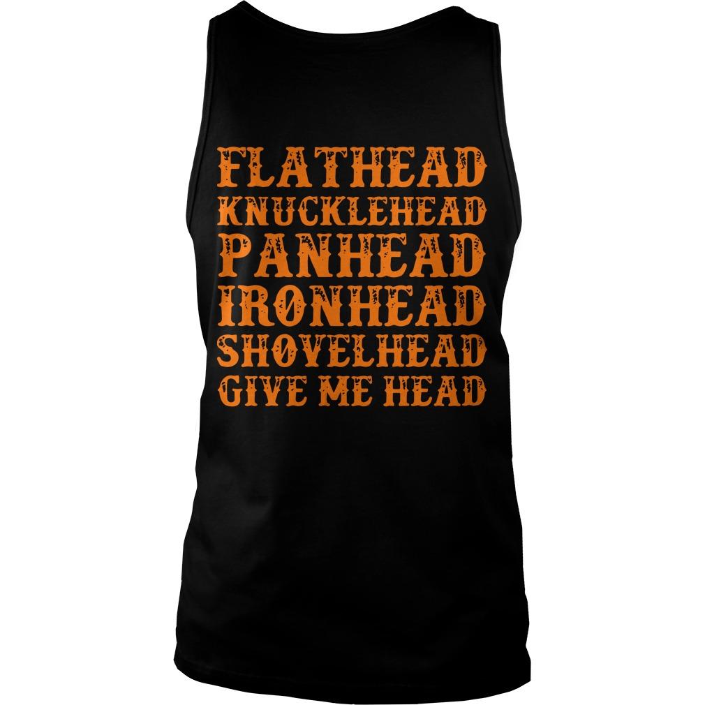 Flathead knucklehead panhead ironhead shovelhead give me head tank top