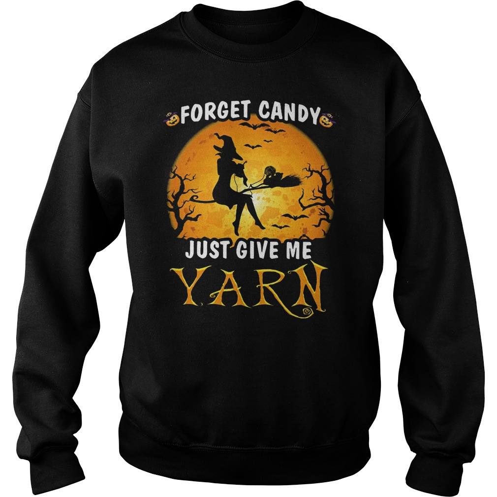 Halloween forget candy just give me Yarn Sweater