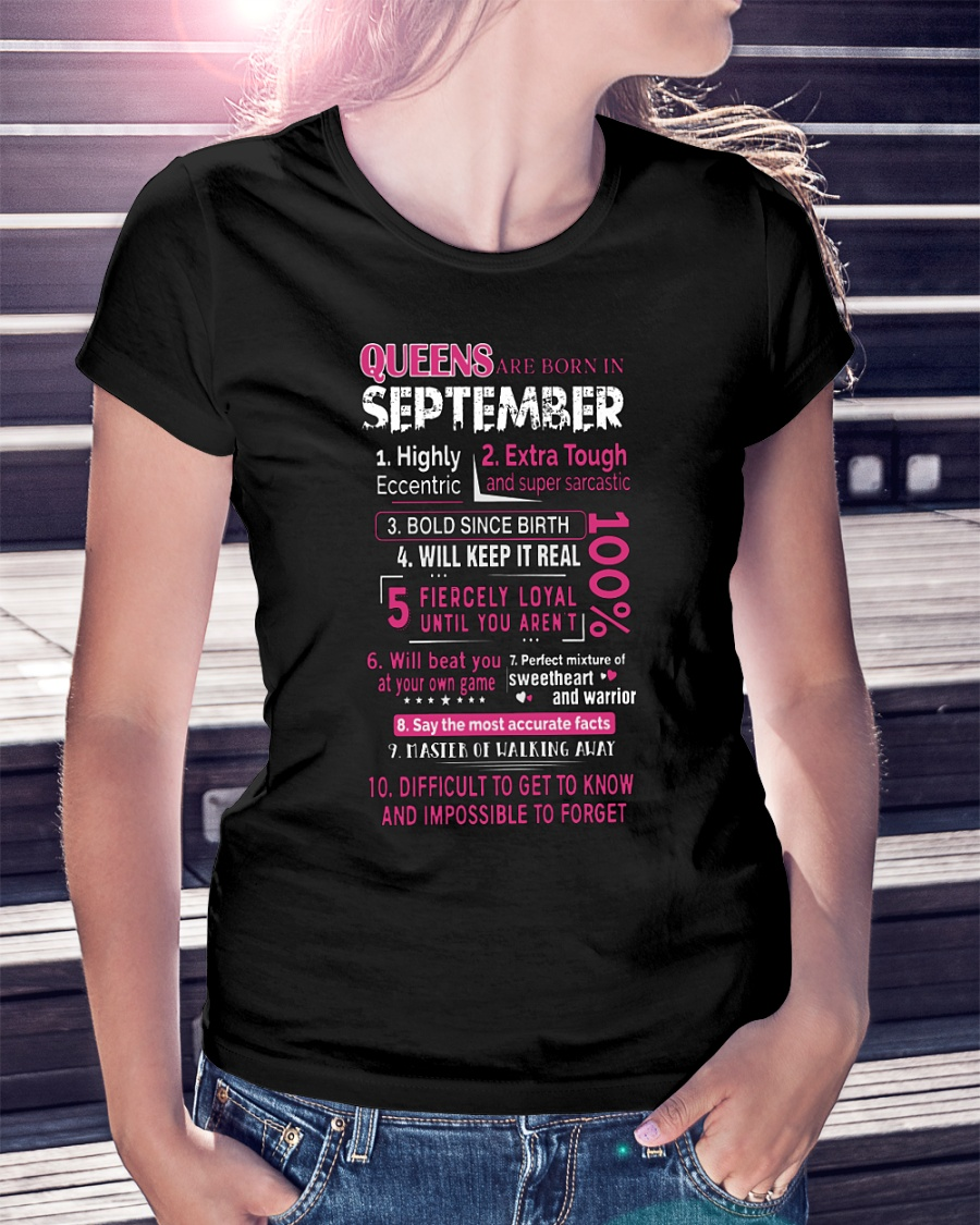Queens are born in September 10 reasons shirt