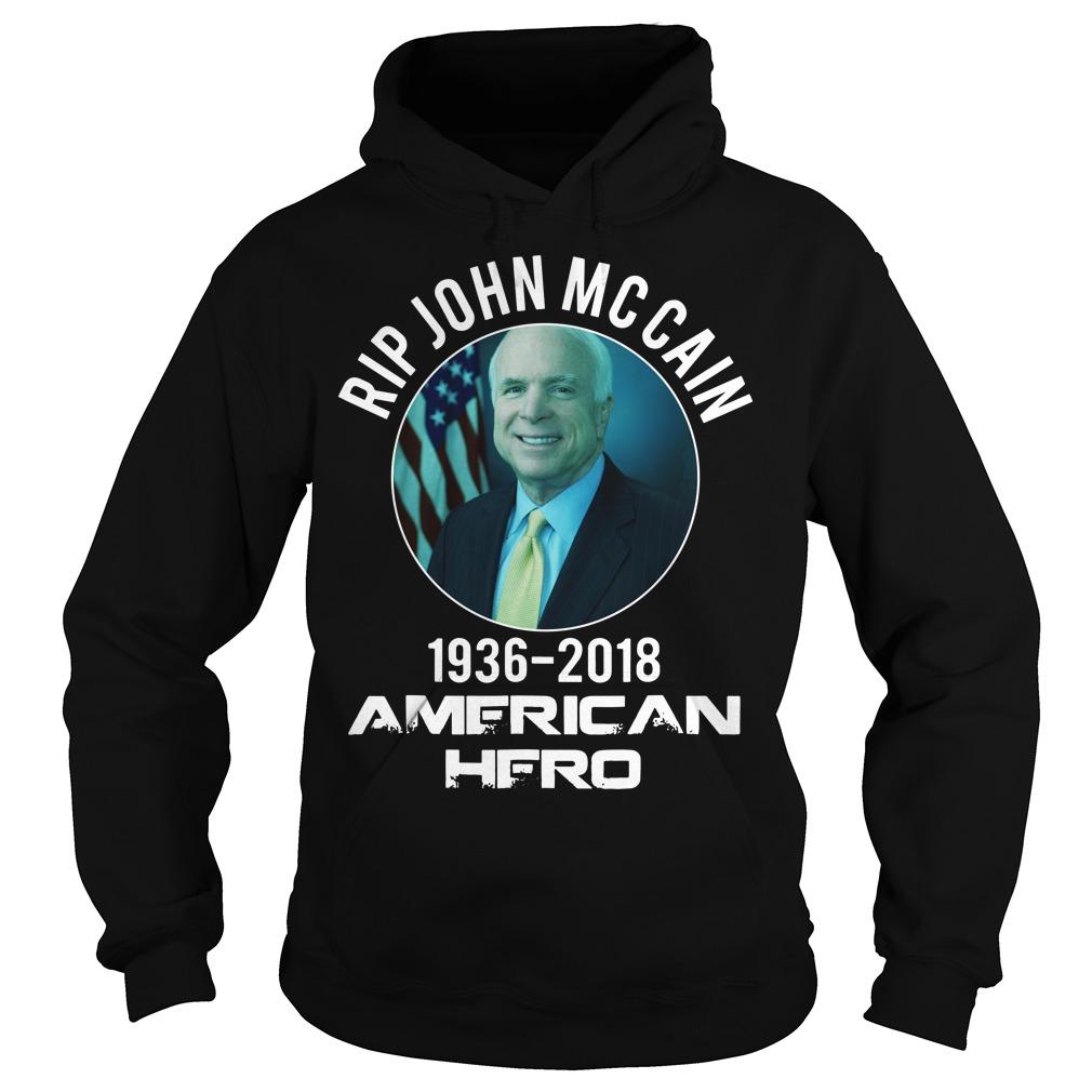 Rip john MCcain 1963 2018 American hero hoodie