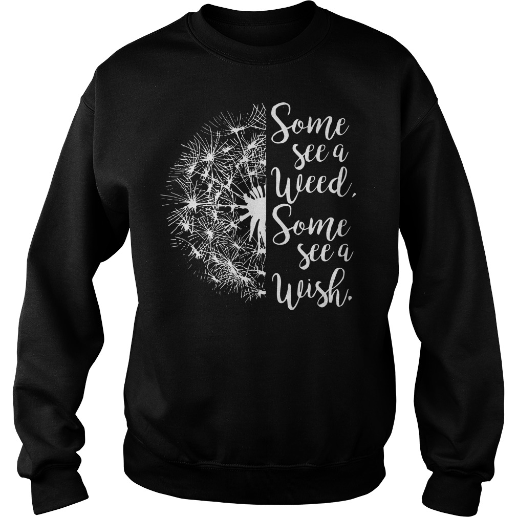 Some see a weed some see a wish Dandelion Sweater